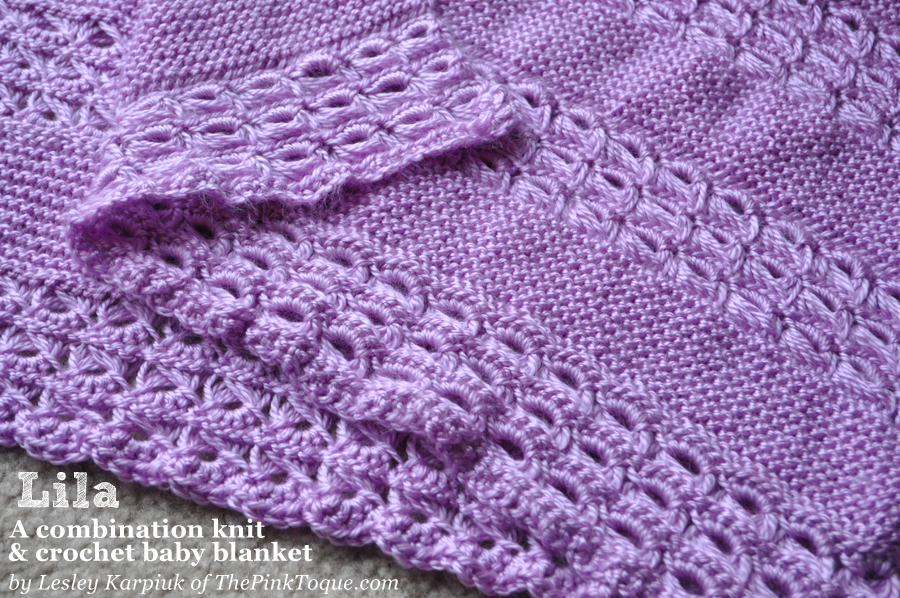 ... ? Lila: A Combination Knit & Crochet Baby Blanket - FREE Pattern