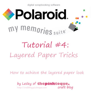 My Memories Suite Tutorial 4 - Layered Paper Tricks