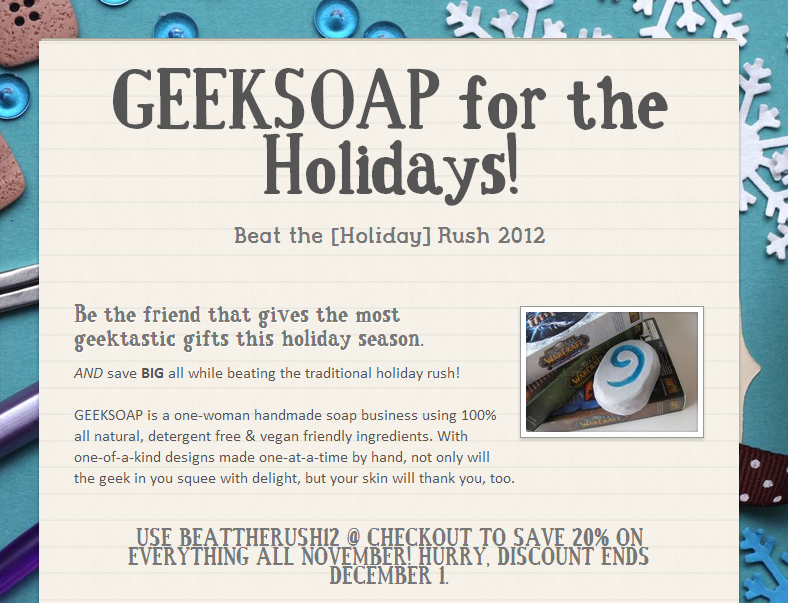 GEEKSOAP Beat the Holiday Rush Flyer